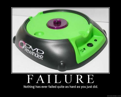 failure - nothing else has ever failed quite as hard as you just did