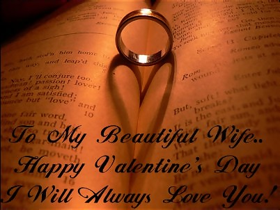 Wo My Beautiful Wife Happy Valentines Day I Will Always Love You
