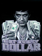 scarface get every dollar