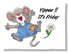 yippee it's friday mouse