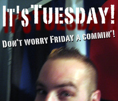 it's tuesday