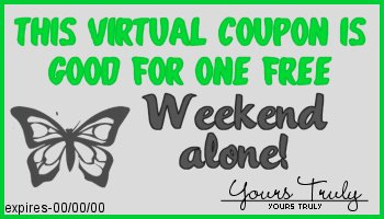 weekend alone coupon