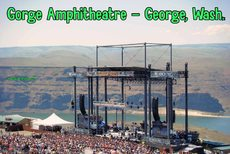 Gorge Amphitheatre - George, Wash.