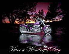 have a wonderful day motorcycle bikers