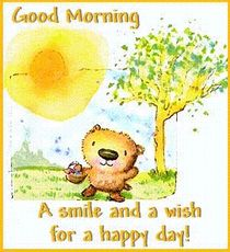 good morning a smile and a wish for a happy day