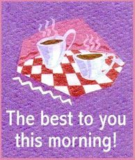 the best to you this morning