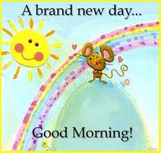 a brand new day good morning