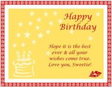 happy birthday hope it is the best ever and all your wishes come true