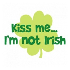 kiss me i'm not irish