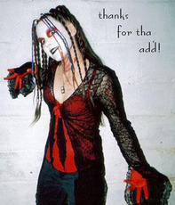 thanks for the add gothic chick