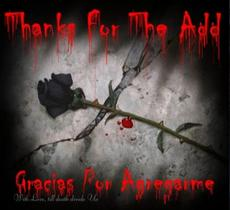 thanks for the add gracias por agregarme black rose