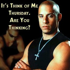 it's think of me thursday are you thinking vin diesel