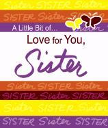 a little bit of love for you sister